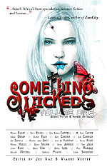 Something Wicked anthology containing the steampunk story Cotton Avicenna B iv