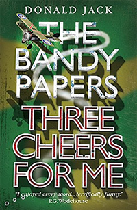 Three Cheers for Me Donald Jack Bandy Papers Series from Farrago Prelude Books